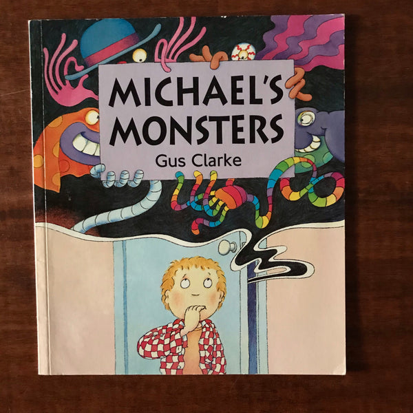 Clarke, Gus - Michael's Monsters (Paperback)