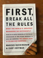 Buckingham, Marcus - First Break All the Rules (Hardcover)