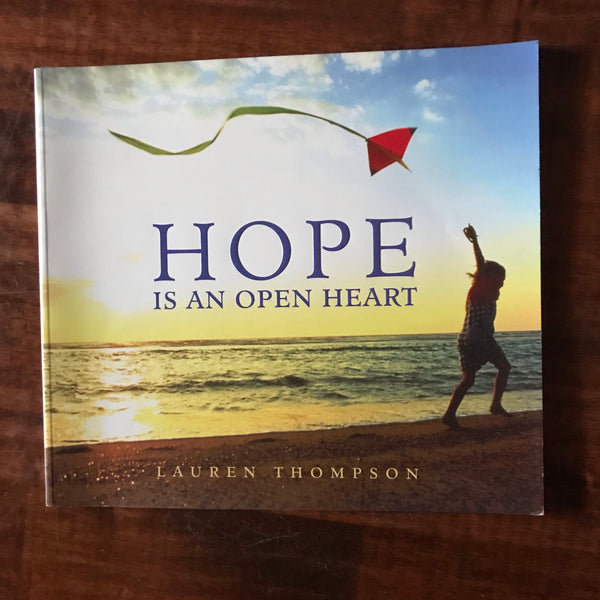 Thompson, Lauren - Hope is an Open Heart (Paperback)
