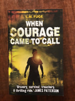 Fuge, LM - When Courage Came to Call (Paperback)