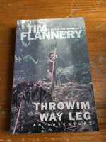 Flannery, Tim - Throwim Way Leg (Trade Paperback)