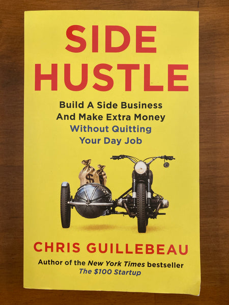 Guillebeau, Chris - Side Hustle (Paperback)