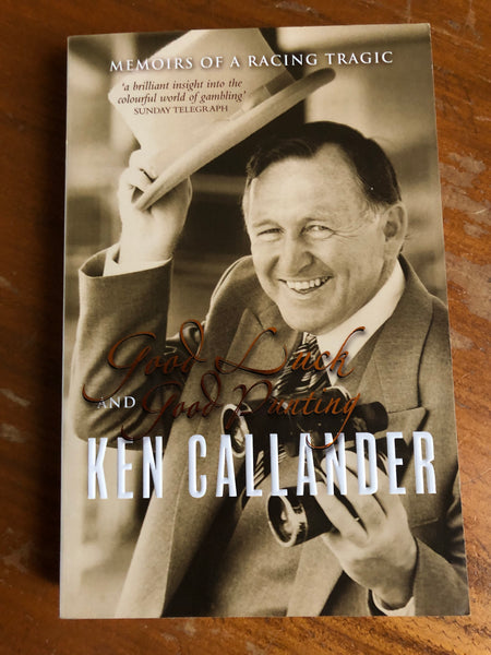 Callander, Ken - Good Luck and Good Punting (Paperback)