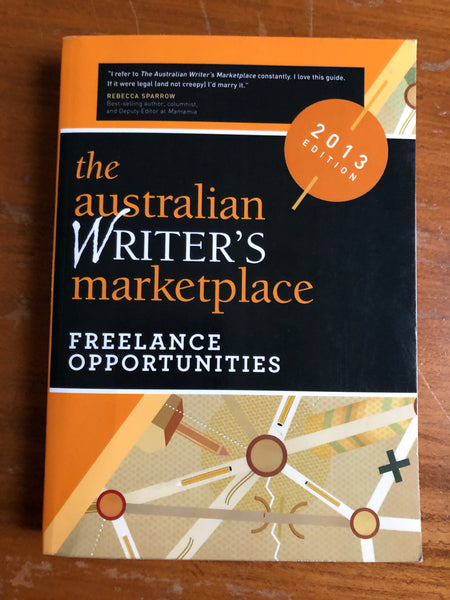 Australian Writer's Marketplace - Freelance Opportunities (Paperback)