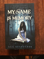 Brashares, Ann - My Name is Memory (Paperback)