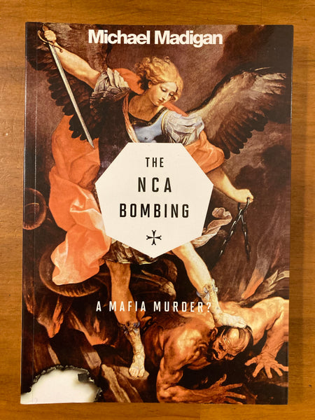 Madigan, Michael - NCA Bombing (Paperback)
