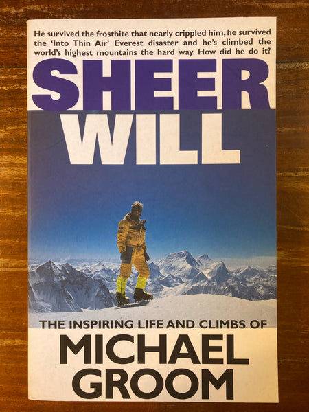 Groom, Michael - Sheer Will (Trade Paperback)