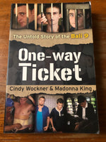 Wockner, Cindy - One Way Ticket (Trade Paperback)