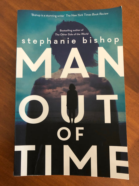 Bishop, Stephanie - Man Out of Time (Trade Paperback)
