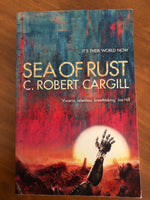 Cargill, C Robert - Sea of Rust (Trade Paperback)