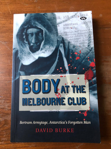 Burke, David - Body at the Melbourne Club (Paperback)