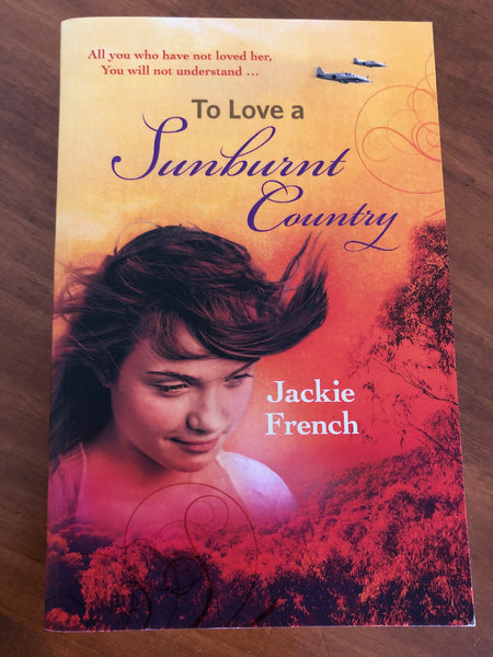 French, Jackie - To Love a Sunburnt Country (Paperback)