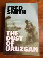 Smith, Fred - Dust of Uruzgan (Trade Paperback)