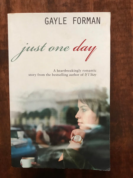 Forman, Gayle - Just One Day (Paperback)