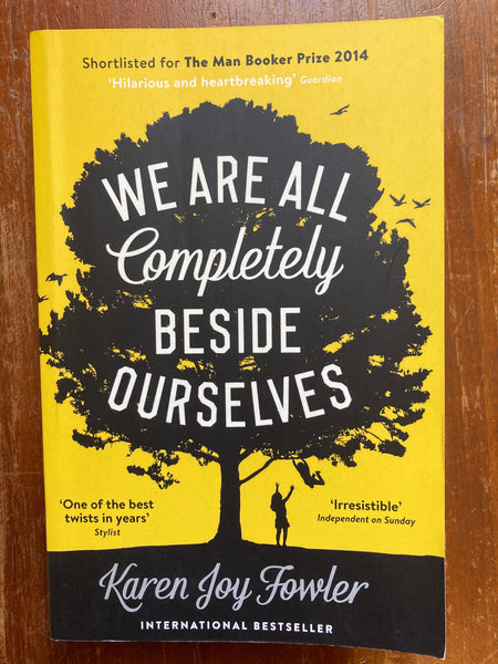 Fowler, Karen Joy - We Are All Completely Beside Ourselves ( Yellow Paperback)