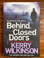 Wilkinson, Kerry - Behind Closed Doors (Paperback)