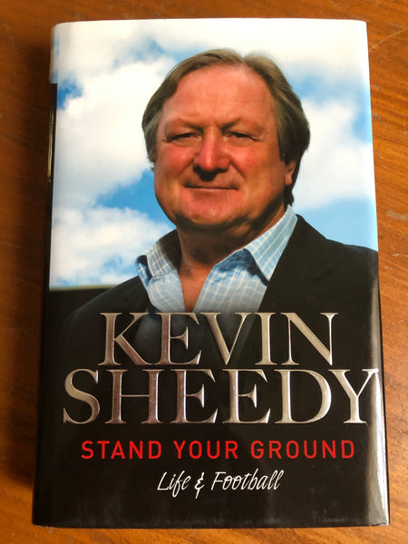 Sheedy, Kevin - Stand Your Ground (Hardcover)