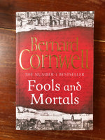 Cornwell, Bernard - Fools and Mortals (Trade Paperback)