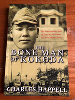 Happell, Charles - Bone Man of Kokoda (Trade Paperback)
