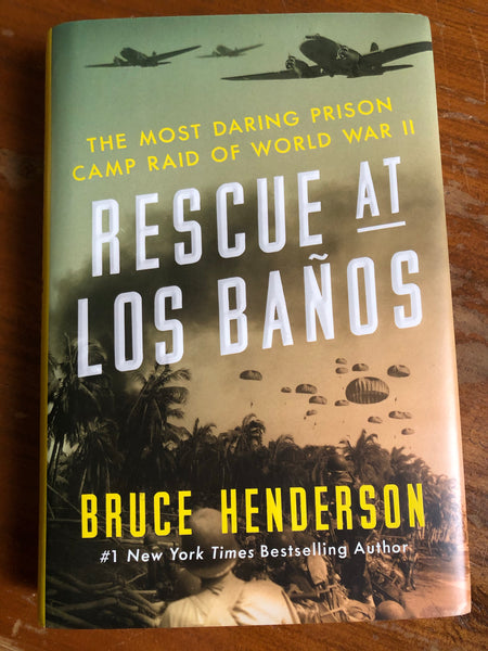 Henderson, Bruce - Resuce at Los Banos (Hardcover)
