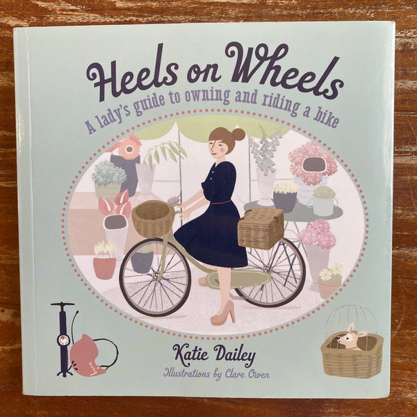 Dailey, Katie - Heels on Wheels (Paperback)