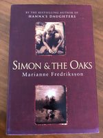 Fredriksson, Marianne - Simon and the Oaks (Hardcover)