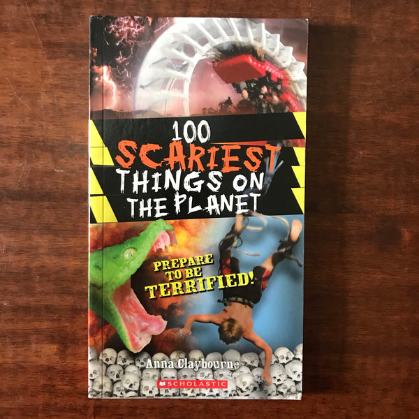 Claybourne, Anna - 100 Scariest Things on the Planet (Paperback)