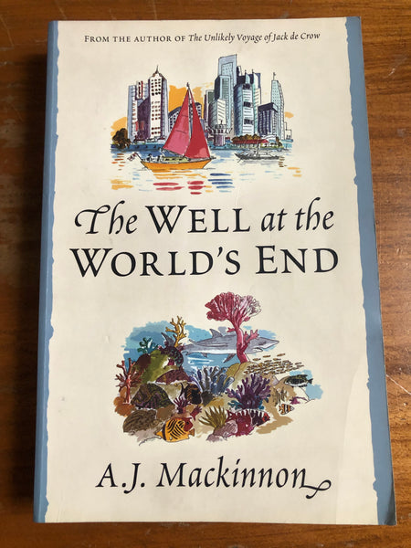 Mackinnon, AJ - Well at World's End (Trade Paperback)