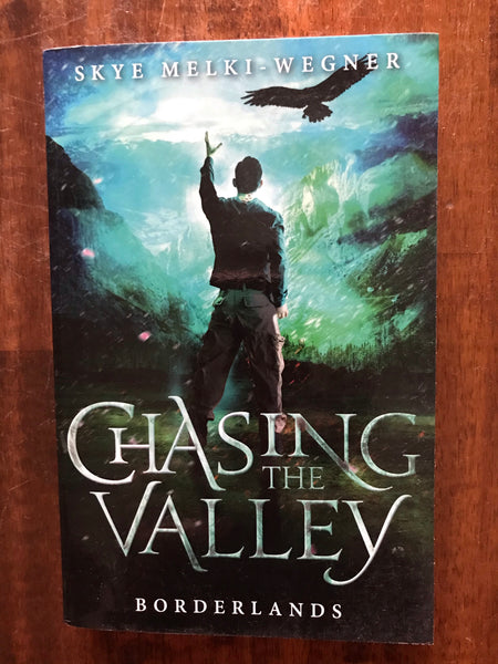 Melki-Wenger, Skye - Chasing the Valley (Paperback)