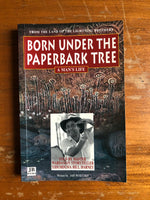 Wositzky, Jan - Born Under the Paperbark Tree (Paperback)
