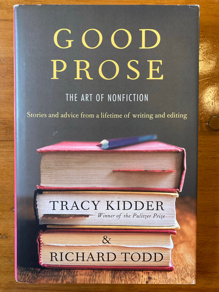 Kidder, Tracy - Good Prose (Hardcover)