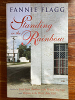 Flagg, Fannie - Standing in the Rainbow (Trade Paperback)