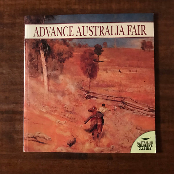 Australian Children's Classics - Advance Australia Fair (Paperback)