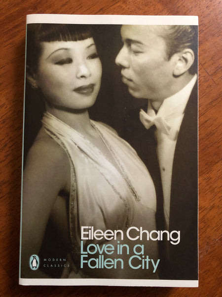 Chang, Eileen - Love in a Fallen City (Paperback)