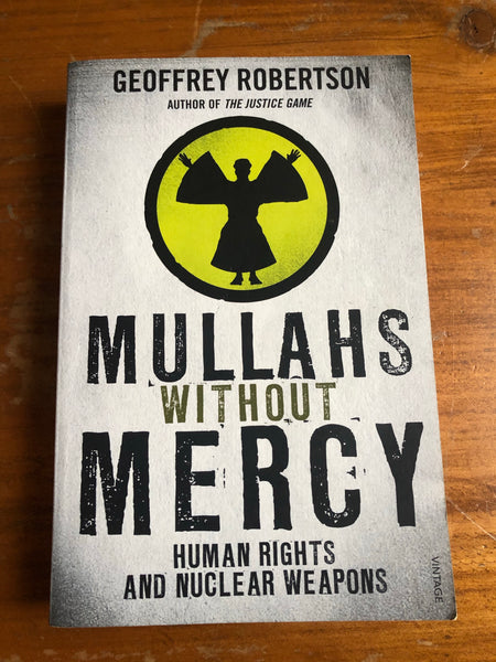 Robertson, Geoffrey - Mullahs Without Mercy (Trade Paperback)
