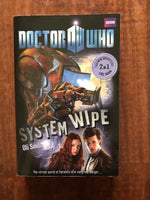 Dr Who - System Wipe and The Good The Bad and the Alien (Paperback)