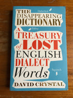 Crystal, David - Disappearing Dictionary (Paperback)