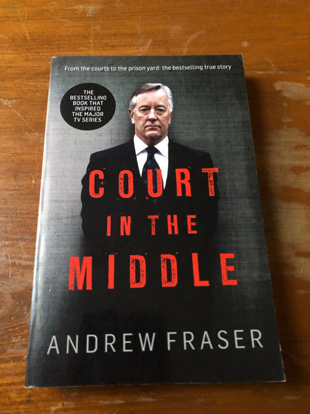 Fraser, Andrew - Court in the Middle (Paperback)