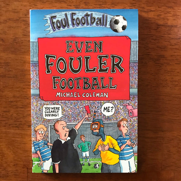 Coleman, Michael - Even Fouler Football (Paperback)