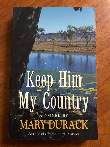 Durack, Mary - Keep Him My Country (Paperback)
