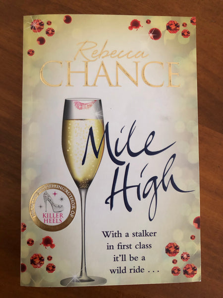 Chance, Rebecca - Mile High (Paperback)