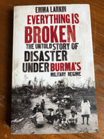 Larkin, Emma - Everything is Broken (Paperback)