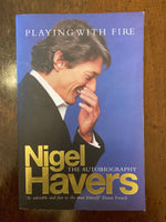 Havers, Nigel - Playing with Fire (Paperback)