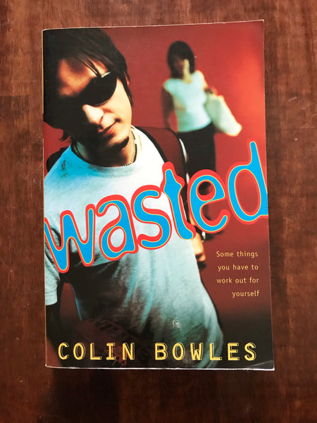 Bowles, Colin - Wasted (Paperback)