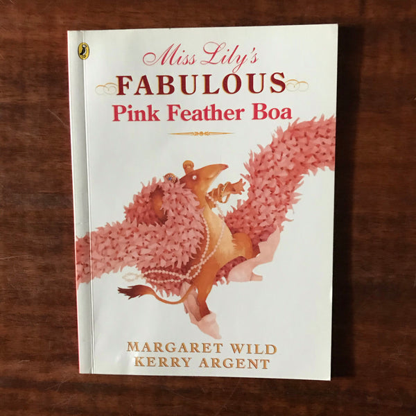 Kids Mini Book Collection - Wild, Margaret - Miss Lily's Fabulous Pink Feather Boa (Paperback)