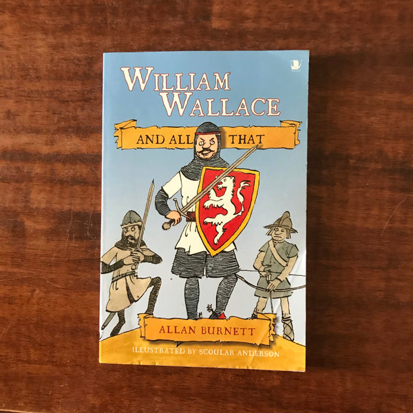 Burnett, Allan - William Wallace and All That (Paperback)