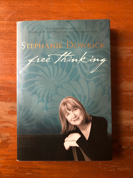 Dowrick, Stephanie - Free Thinking (Paperback)