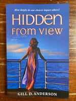 Anderson, Gill D - Hidden From View (Trade Paperback)