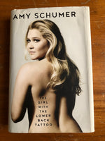 Schumer, Amy - Girl with the Lower Back Tattoo (Hardcover)