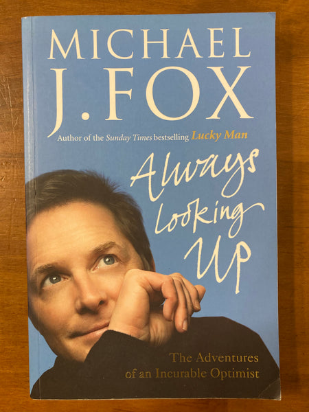 Fox, Michael J - Always Looking Up (Trade Paperback)